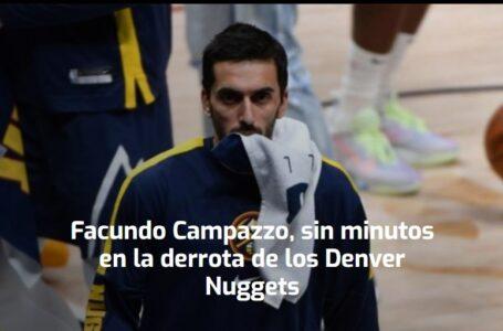 Facundo Campazzo, sin minutos en la derrota de los Denver Nuggets