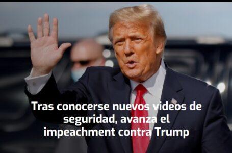 Tras conocerse nuevos videos de seguridad, avanza el impeachment contra Trump