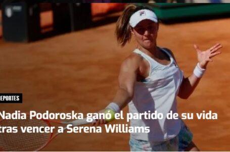 La rosarina hizo historia en Roma:  ganó el partido de su vida tras vencer a Serena Williams
