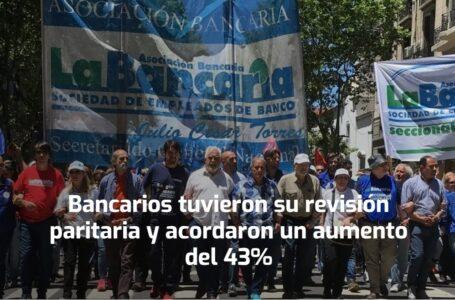 Bancarios en paritarias acordaron un aumento del 43%