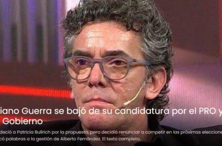 Maximiliano Guerra se bajó de su candidatura por el PRO y le pegó al Gobierno