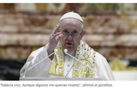 """Francisco denunció que en el Vaticano lo """"querían muerto"""""""