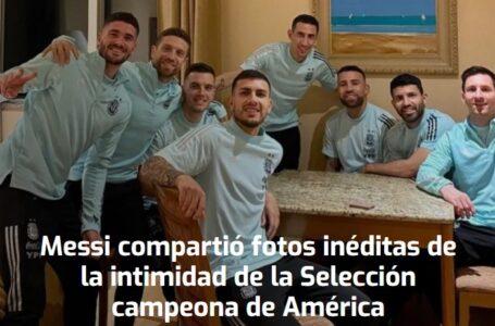 Messi compartió fotos inéditas de la intimidad de la Selección campeona de América